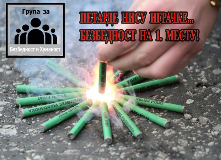 """Grupa za bezbednost i humanost – ,,Petarde nisu igračke"""""""