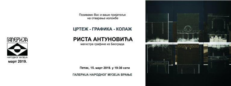 Izložba grafika, crteža i kolaža – Riste Antunovića